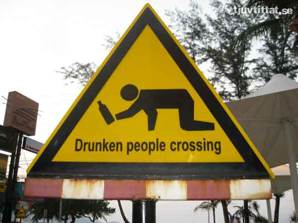 Drunk thailand korsning skylt