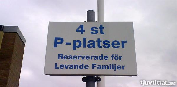 Parkering reserverad för Levande Familjer