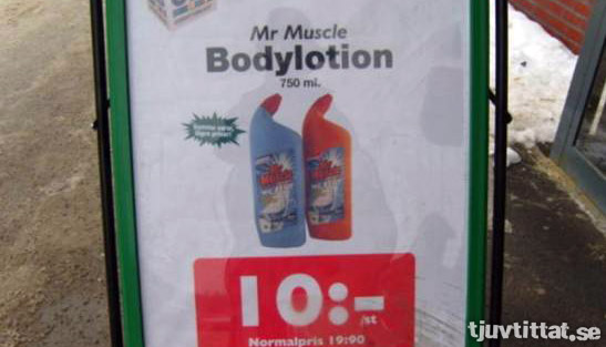 Mr. Muscle allrengöring = Bodylotion?