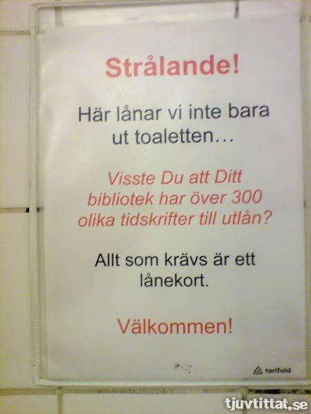 Urinal Marketing - Där behovet är som störst syns budskapet som mest