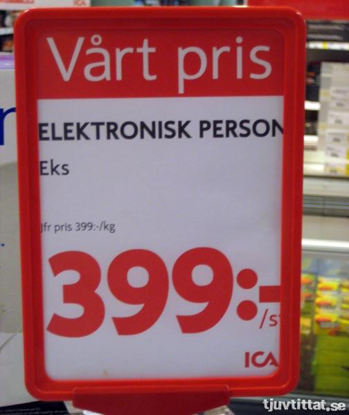 Elektronisk person - Jämförpris 399:- per kilo