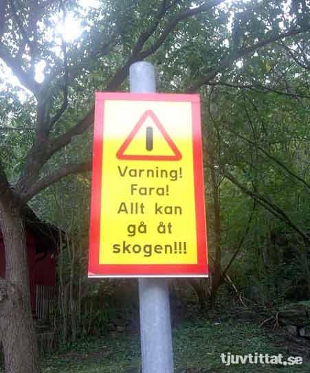 varning skogen skylt Kronan Skansen Göteborg