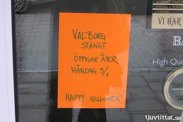 Valborg stängt. Öppnar igen i november…