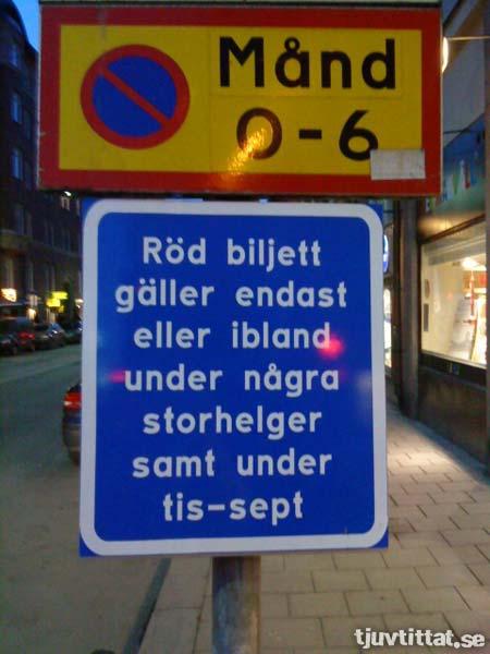 Röd biljett gäller endast eller ibland under några storhelger samt under tis-sept