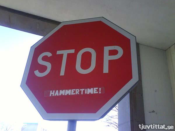 Stop - hammertime!