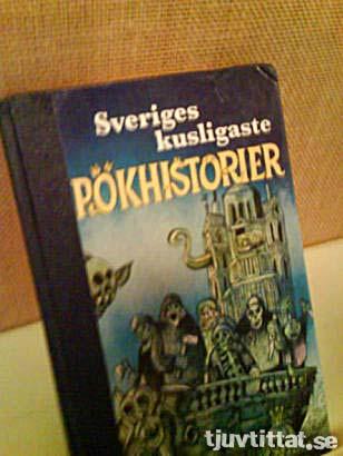 Sveriges kusligaste pökhistorier