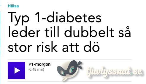 Typ 1-diabetes leder till dubbelt så stor risk att dö